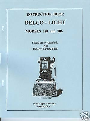 Delco-Light Plant  Model  778 & 786 Instruction Manual
