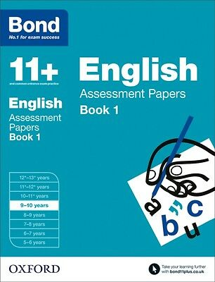 Bond 11+: English Assessment Papers: 9-10 years Book 1 (Paperback. 9780192740038