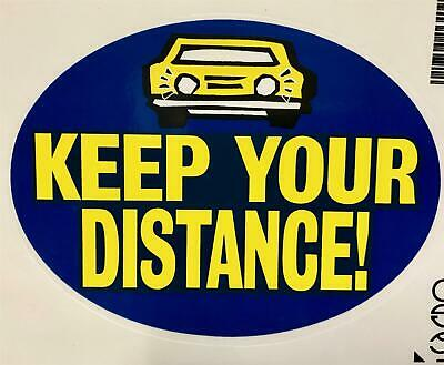 Keep Your Distance Self Adhesive Sticker Fun Car Motor Vehicle Home Window Sign