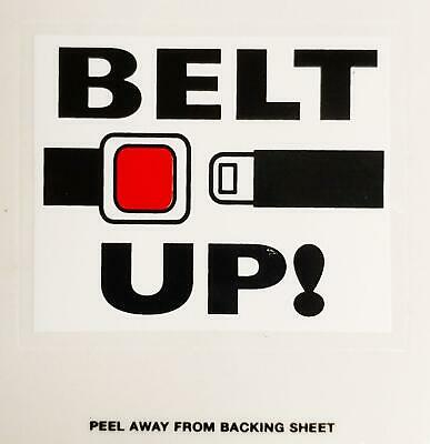 Belt Up Self Adhesive Sticker Fun Car Motor Vehicle Home Window Sign