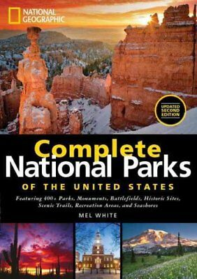 Complete National Parks of the United States: Featuring 400+ Parks,...