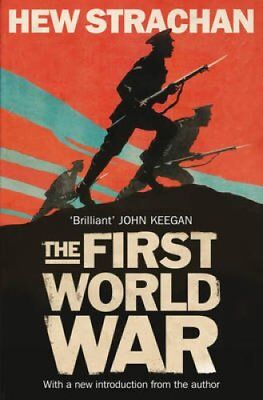 The First World War A New History by Hew Strachan 9781471134265