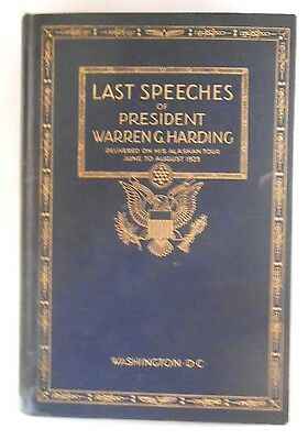 Last Speeches of President Warren G. Harding, June 20 to August 2, 1923 (1923)