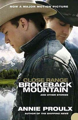 Close Range Brokeback Mountain and Other Stories by Annie Proulx 9780007205585