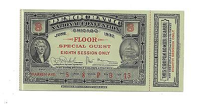 1932 Democratic National Convention Ticket w/Stub- Special Guest