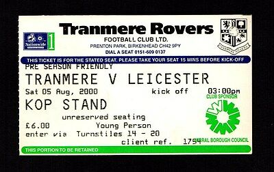 2000-2001 Friendly Tranmere Rovers v Leicester City Ticket