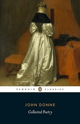 John Donne: Collected Poetry (Penguin Classics) (Paperback), Donn. 9780141191577