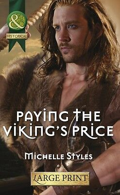 Paying the Viking's Price (Mills & Boon Largeprint Historical) (P. 9780263239577
