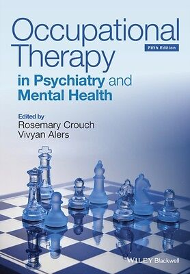 Occupational Therapy in Psychiatry and Mental Health (Paperback),. 9781118624227