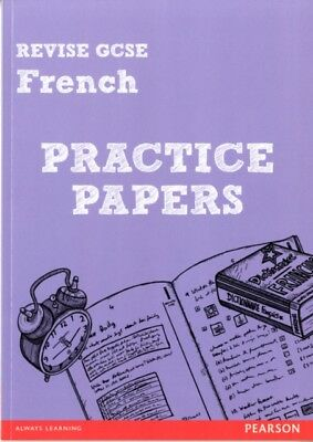 Revise GCSE French Practice Papers (Revise for French GCSE) (Pape. 9781292013725
