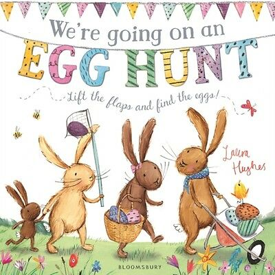 We're Going on an Egg Hunt (Hardcover), Hughes, Laura, 9781408873861