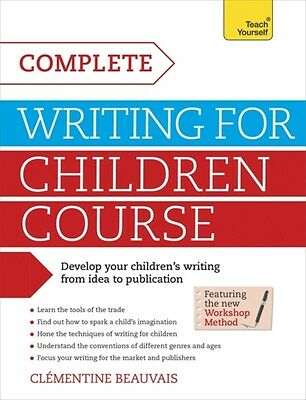 Complete Writing For Children Course: Teach Yourself: Book (Teach Yourself: Wri.