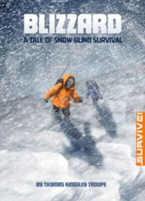 Blizzard: A Tale of Snow-blind Survival (Survive!) (Paperback), T. 9781474710459