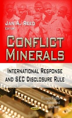 CONFLICT MINERALS INTERNAT. (Human Rights: Background and Issues: Economic Issu.