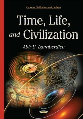 Time, Life, and Civilization (Focus on Civilizations and Cultures...