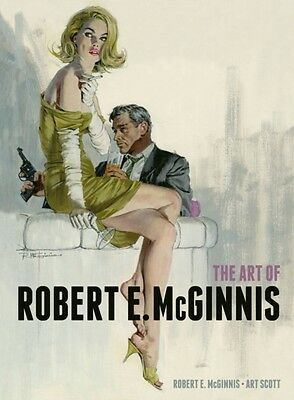 The Art of Robert E McGinnis (Hardcover), McGinnis, Robert E, 9781781162170
