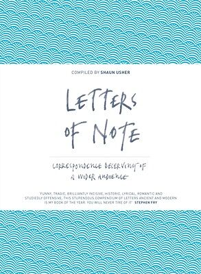 Letters of Note: Correspondence Deserving of a Wider Audience (Ha. 9781782112235