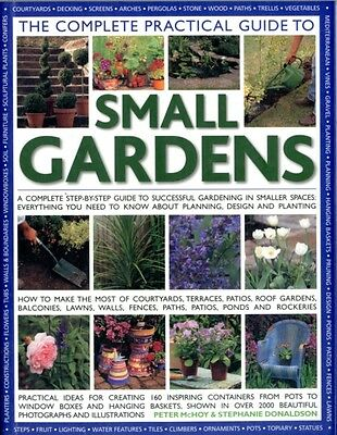 The Complete Practical Guide to Small Gardens (Paperback), McHoy,. 9781844769124
