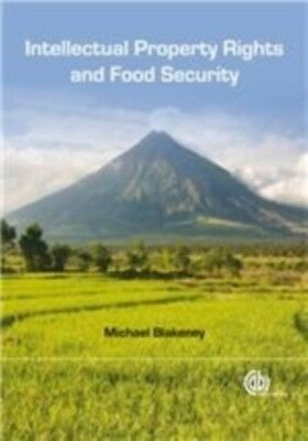 Intellectual Property Rights and Food Security (Cabi) (Hardcover)...