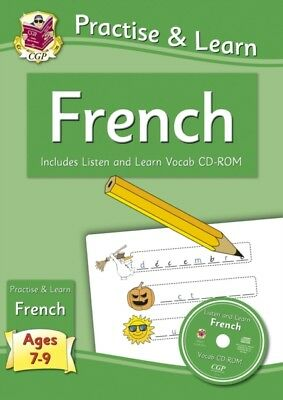 New Curriculum Practise & Learn: French for Ages 7-9 - with vocab CD-ROM (Paper.