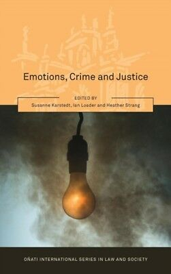 Emotions, Crime and Justice (Onati International Series in Law & ...