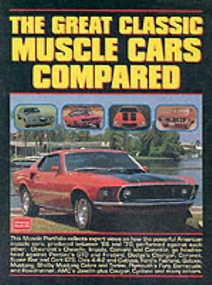 The Great Classic Muscle Cars Compared (Brooklands Books Road Test Series) (Mus.