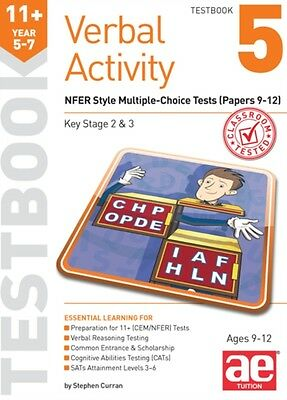 11+ Verbal Activity Year 5-7 Testbook 5: NFER Style Multiple-Choice Tests (Pape.