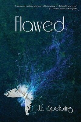 Flawed (Perfection) (Paperback), J. L. Spelbring, 9781939392183