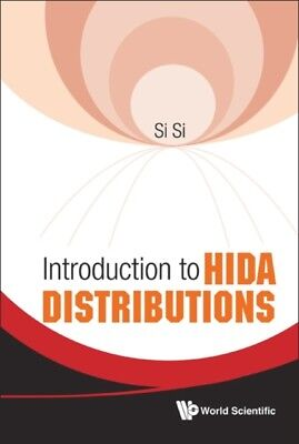Introduction to Hida Distributions (Hardcover), Si, Si (Aichi Pre...