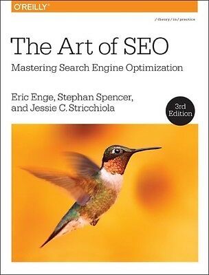 The Art of SEO: Mastering Search Engine Optimization (Paperback),. 9781491948965