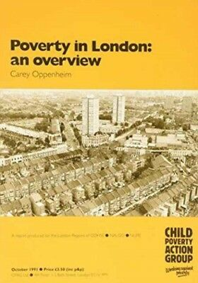 Poverty in London: An Overview (Paperback), Oppenheim, Carey, Chi...