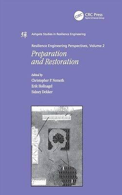 Resilience Engineering Perspectives, Volume 2: Preparation and Restoration (Ash.