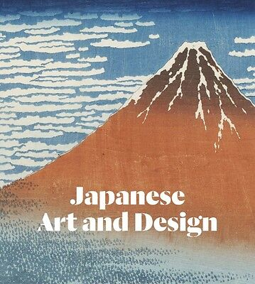 Japanese Art and Design: The Collections of the Victoria and Albert Museum (Har.