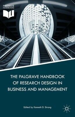 The Palgrave Handbook of Research Design in Business and Manageme...