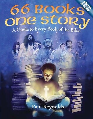 66 Books One Story: A Guide to Every Book of the Bible (Paperback. 9781845508197