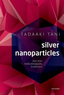 Silver Nanoparticles: From Silver Halide Photography to Plasmonic...