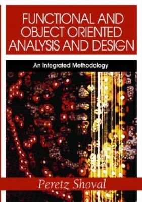 FUNCTIONAL AND OBJECT ORIENTED ANALYSIS, Shoval, Peretz, 97815990...