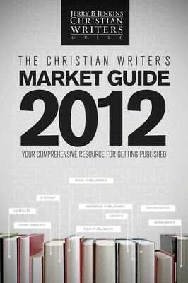 The Christian Writers Market Guide 2012 (Paperback), Jenkins Jerry, 97814143634.