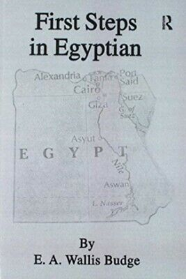 First Steps In Egyptian, Budge, 9781138974326