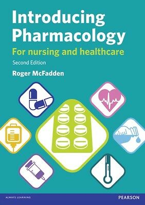 Introducing Pharmacology: For Nursing and Healthcare (Paperback),. 9781447927754