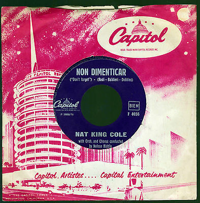 Nat King Cole Disco 45 Giri Non Dimenticar (Don' T Forget) - Capitol Ita