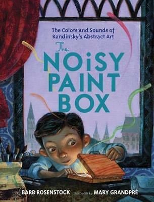 The Noisy Paint Box: The Colors and Sounds of Kandinsky's Abstract Art (Hardcov.