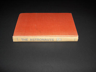 1961 Buch The Astronauts Story Of Project Mercury Nasa Usa Man In Space Program