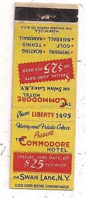 The Commodore Hotel on Swan Lake Liberty NY Harry & Frieda Cohen Matchcover 1016