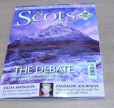 The Scots magazine DEC 2016 More National Parks Debate, Tilda Swinton, Gin &more