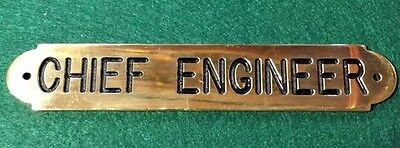 Ships Chief Engineer Plaque Sign Solid Brass