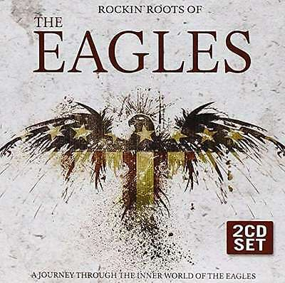 Eagles , The - Rockin' Roots Of.. NEW 2 x CD