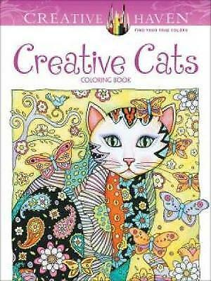 Creative Haven Creative Cats Coloring Book by Marjorie Sarnat (Paperback, 2015)