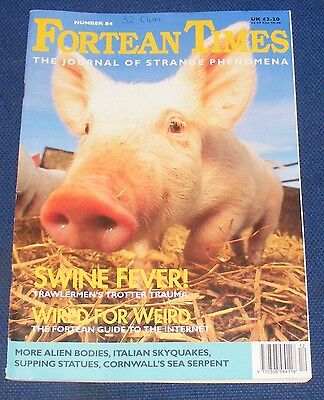 Fortean Times Ft84 December 1995 - January 1996 - Swine Fever!