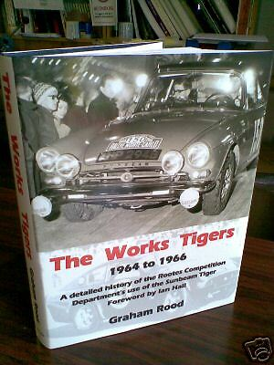 The Works Tigers book Sunbeam Rootes Alpine Tiger Imp